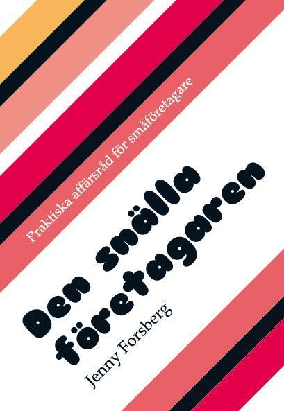 Det rosarandiga omslaget till boken Den snälla företagaren